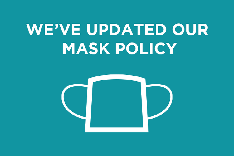 We've updated our mask policy