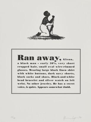Glenn Ligon (b. 1960), Runaways [8 of 10], 1993, Lithograph