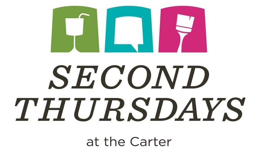 Second Thursdays at the Carter